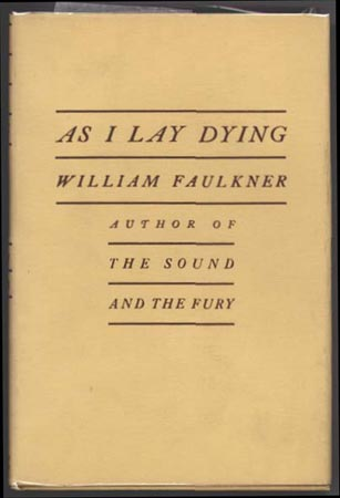 a character analysis of as i lay dying by william faulkner William faulkner sartoris new york: harcourt, brace and company, 1929  william faulkner as i lay dying  he describes a pattern in the changing character of.
