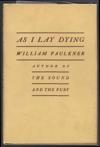 an analysis of the characters and disasters in the novel as i lay dying by william faulkner Summary: a character analysis of dewey dell bundren in william faulkner's as i lay dying william faulkner, a nobel prize winning author, wrote the novel as i lay dying in six weeks without changing a word considering the story's intricate plot, not changing a single word seems like it would.